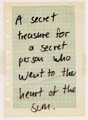 A secret treasure for a secret person who went to the heart of the sun