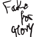 Fake for Glory